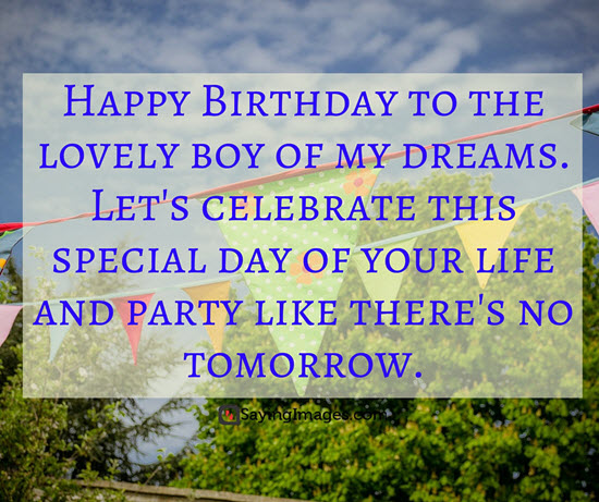 Happy Birthday Sayings happy birthday to the lovely boy of
