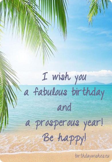 Happy Birthday Sayings i wish you a fabulous birthday and