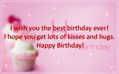 Happy Birthday Sayings i wish you the best birthday ever