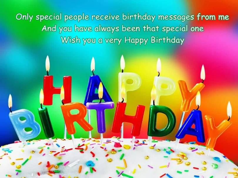 Happy Birthday Sayings only special people receive birthday messages from