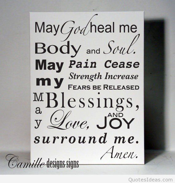 Healing Quotes my god heal me body and soul