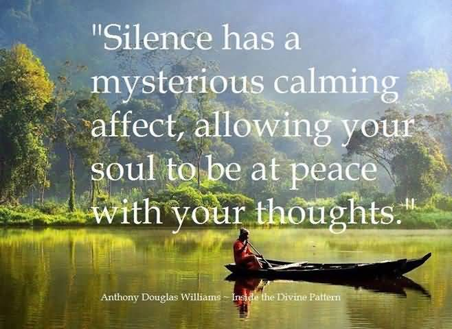 Healing Quotes silence has a mysterious