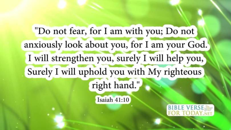 Healing Sayings do not fear for i m with you do not anxiously