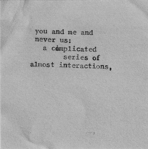 Hell Quotes you and me and never us a complicated