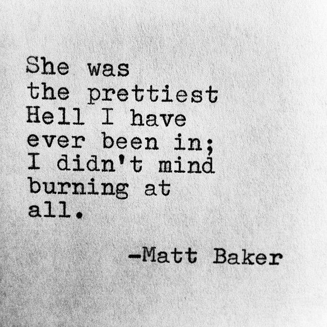 Hell Sayings she was the prettiest hell i have ever