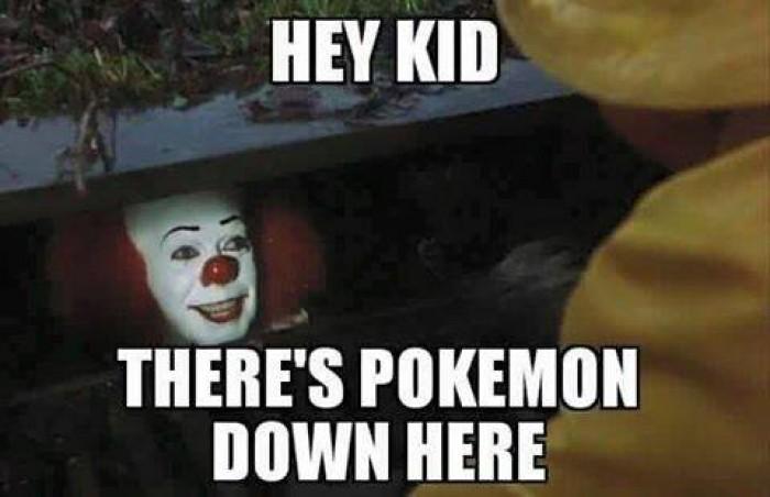 Hey Kid There's Pokemon Down Here Pokemon Go Memes
