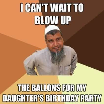 I cant wait to blow up the ballons for my daughters Funny Party Meme
