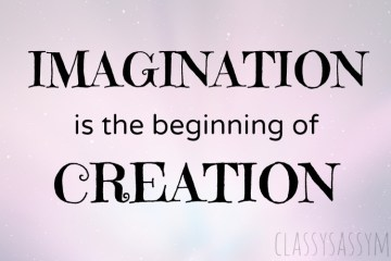Imagination Quotes imagination is the beginning of creation