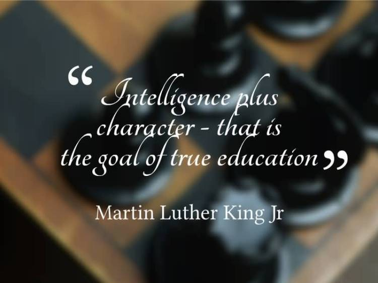 Intelligence Quotes intelligence plus character that is the goal of true education.