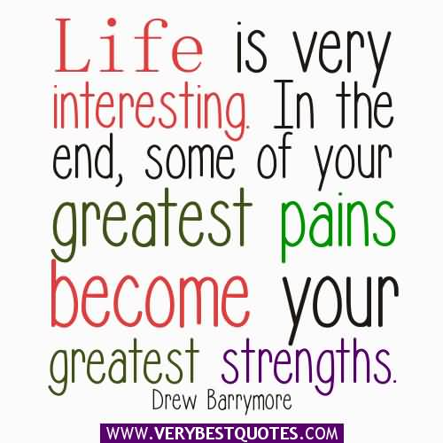 Interesting Quotes About Life Awesome Interesting Quotes Life Is Very Intersting In The End Some Of Your