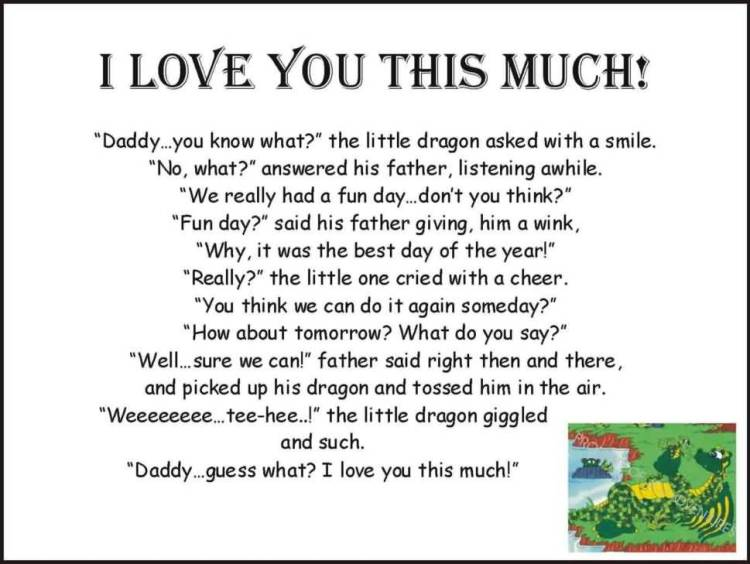 Interesting sayings i love you this much daddy you know what..