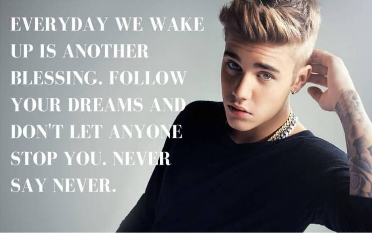 Justin Bieber Quotes everyday we wake up is another (2)
