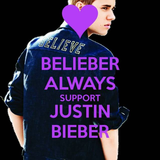 Justin Bieber Sayings believer always support