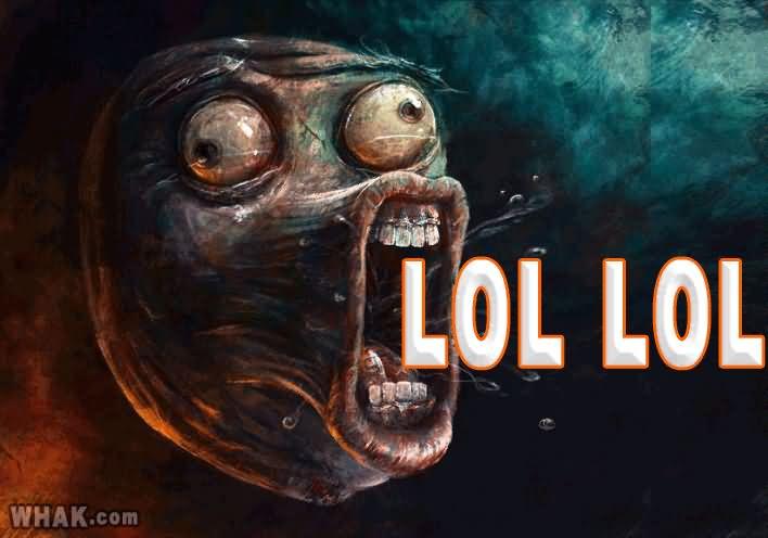 LOL LOL LOL Memes