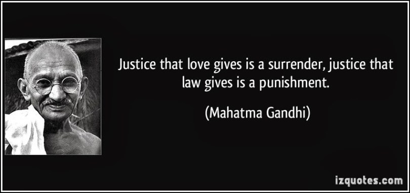 Legal Sayings justice that love gives is a