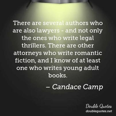 Legal Sayings there Aare several authors who are also lawyers and not only