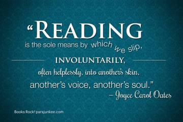 Literary Quotes reading is the sole means by which we slip involuntarly often helplessly into