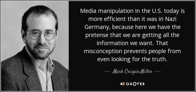 Misconception Sayings media manipulation in the U.S. today is more efficient