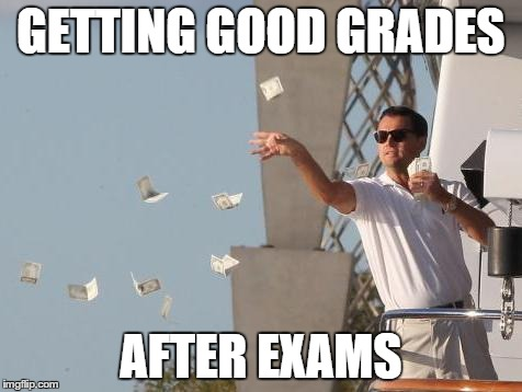 Money Meme Getting good gredes after exams