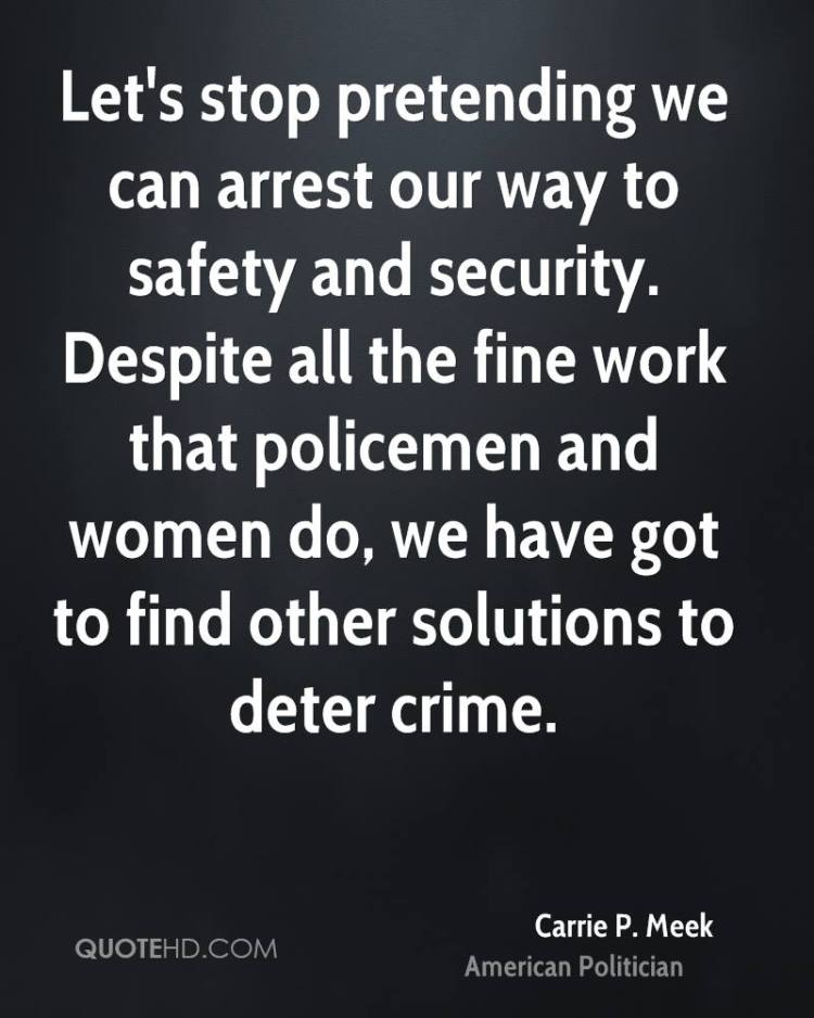 Pretending Quotes lets stop pretending we can arrest our way to safety and security