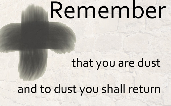 Remember Ash Wednesday Message