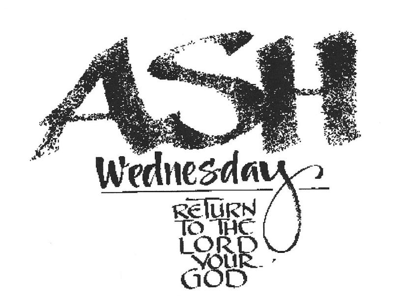 Return To The Lord Your God Ash Wednesday