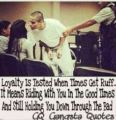 Ride or Die Quotes loyalty is tested when times get ruff it means riding with