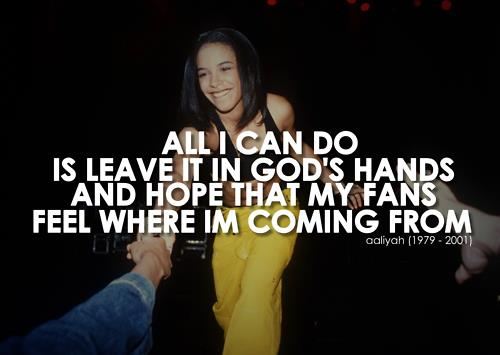 Singer Quotes all i can do is leave it god
