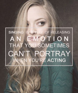 Singer Quotes an emotion that our sometimes can't