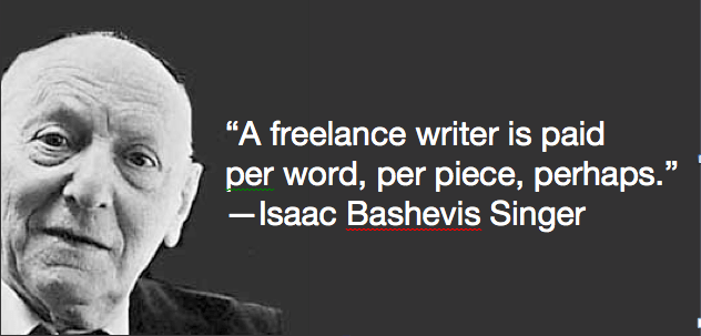 Singer Sayings a freelance writer is paid