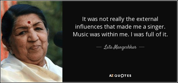 Singer Sayings it was not really the external influences that made