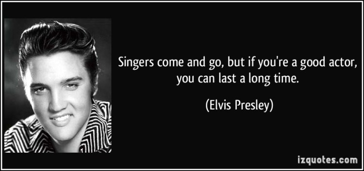 Singer Sayings singers come and go but if you're a good