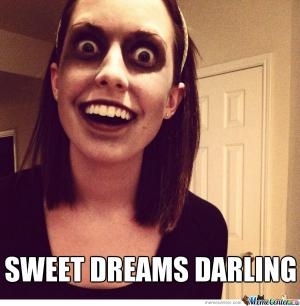 Sweet dreams darling Goodnight meme