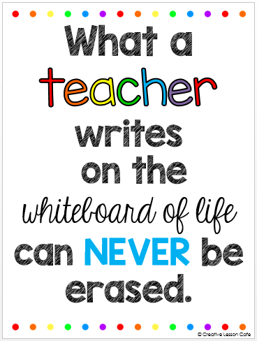 Teacher Quotes what a teacher writes on the whitebeard of life