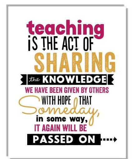 Teacher Sayings teaching is the act of sharing the knowledge