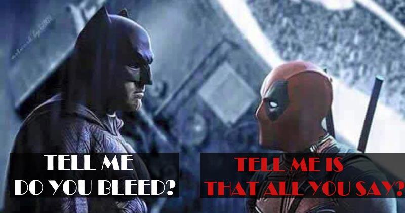 Tell Me Do You Bleed Funny Deadpool Meme