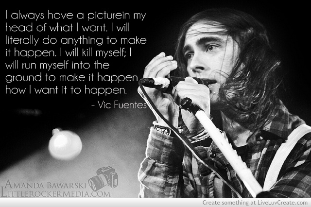 Vic Fuentes Quotes Sayings 02