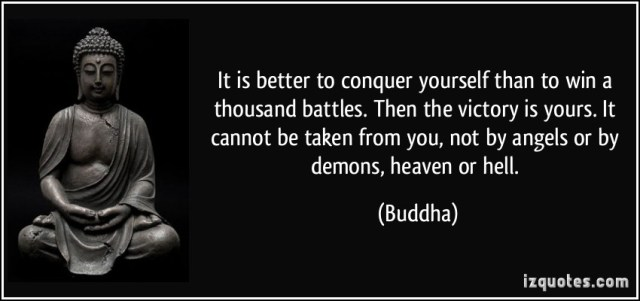 Victory Sayings it is better to conquer yourself than to win a thousand battles
