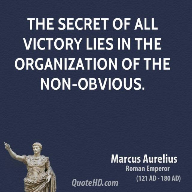 Victory Sayings the secret of all victory lies in the organization of the non