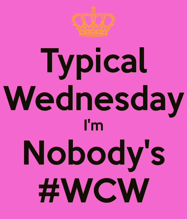 Wcw Quotes Typical Wednesday i'm nobody's #wcw