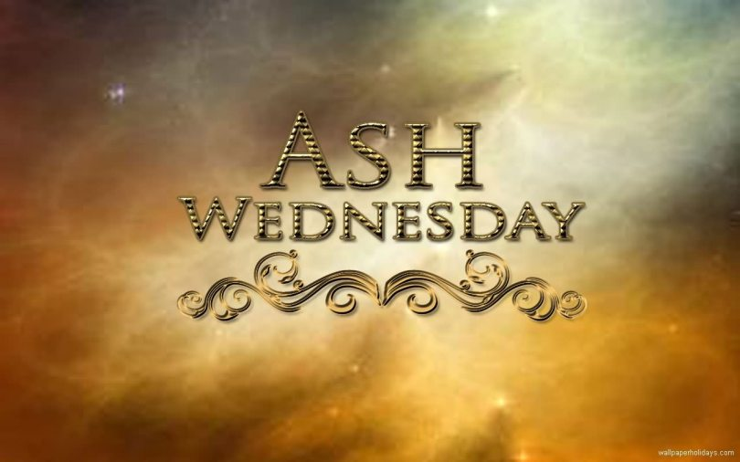 Wishing You Blessed Ash Wednesday