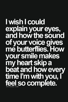 You Have My Heart Quotes i wish i could explain your eyes