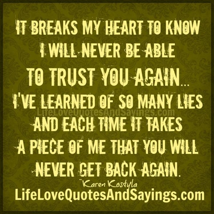 You Have My Heart Quotes it breaks my heart to know i will never be able