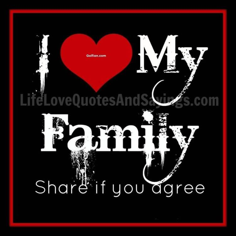 abandonment sayings i love my family share if you agree