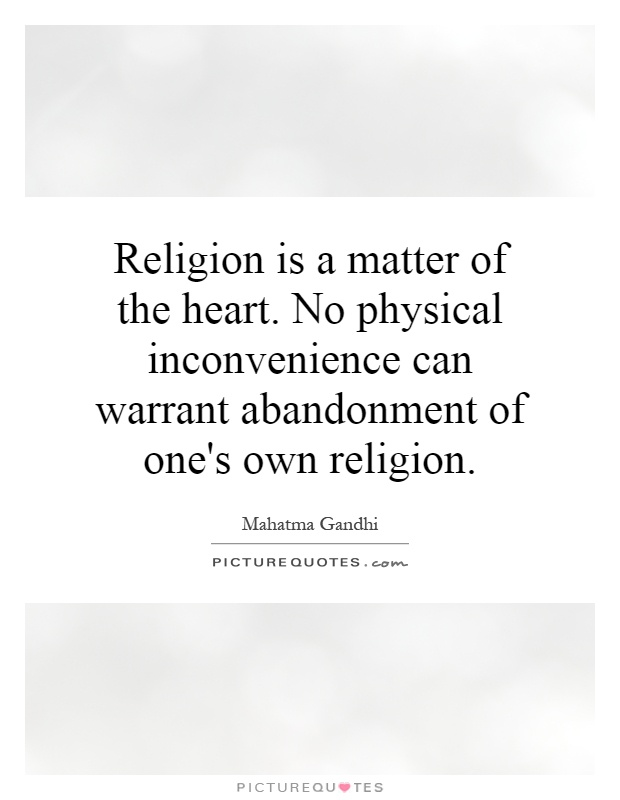 abandonment sayings religion is a matter of the heart