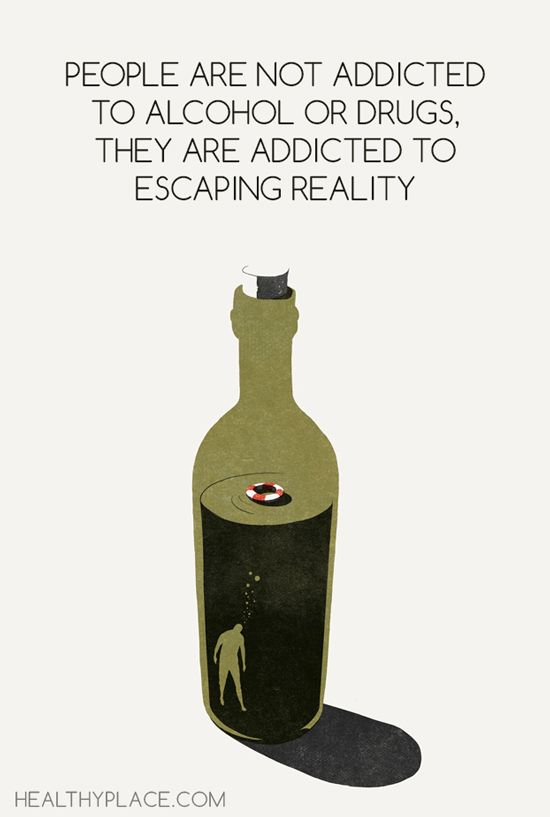 addiction Quotes people are not addicted to alcohol