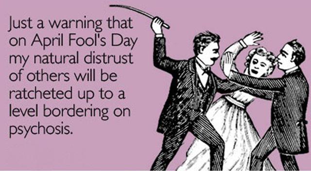 April Fools Day 525