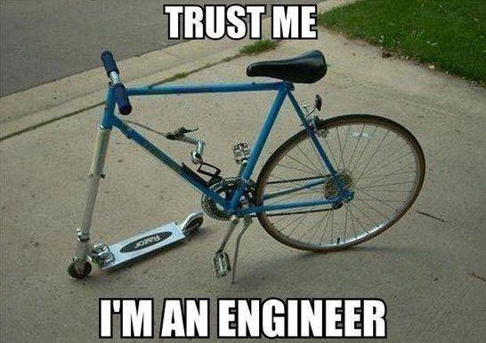 Bike Meme Trust me im an engineer