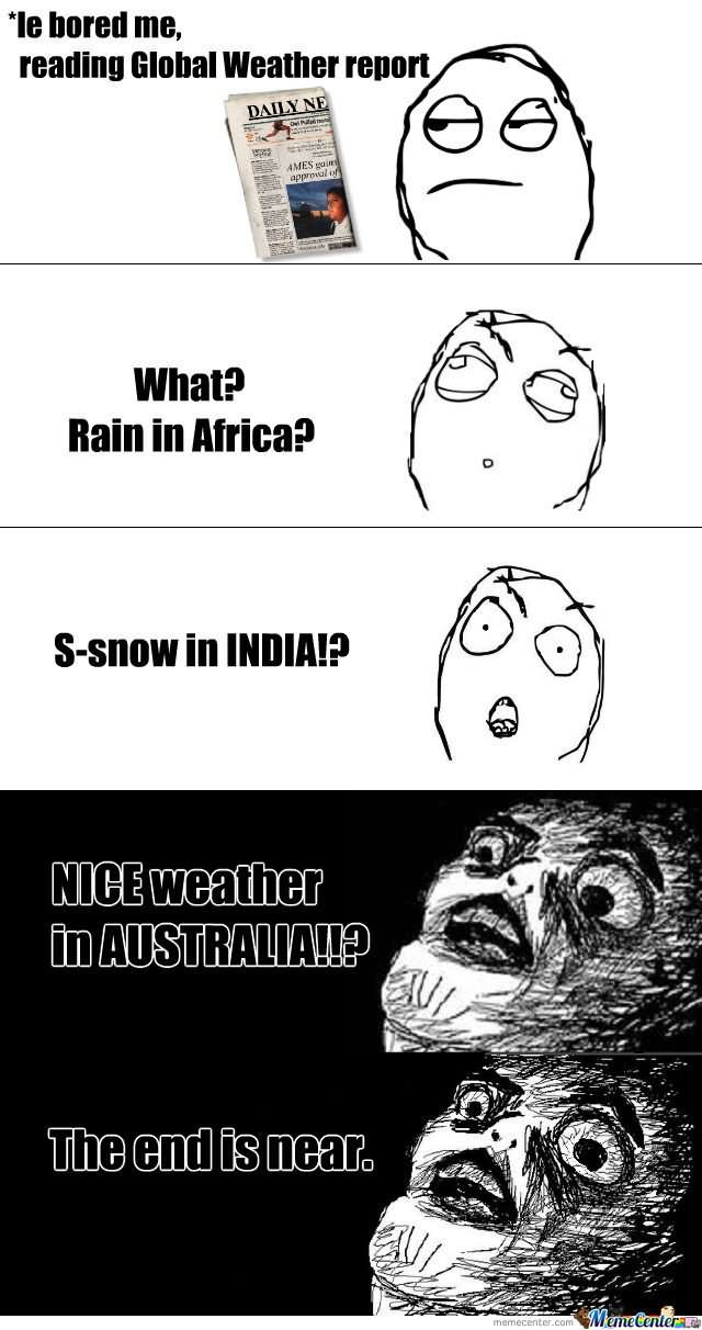 Bored Meme Le bored me reading global weather report
