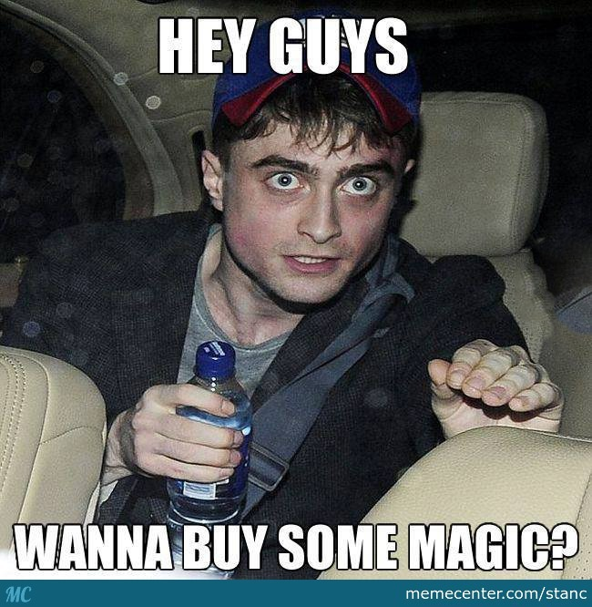 Cool Memes Hey guys wanna buy some magic